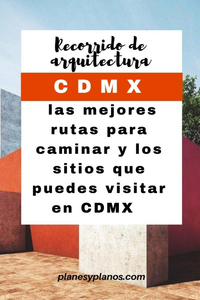 recorrido de arquitectura en cdmx