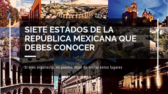 arquitectos arquitectura en la república mexicana