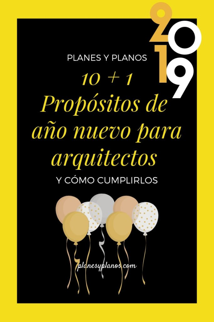 propositos de año nuevo 2019 para arquitectos