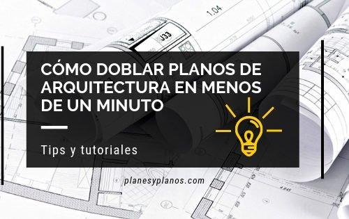 como doblar planos de arquitectura fácil y rápido, video tutoriales