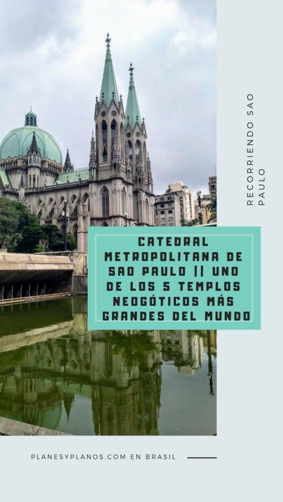 arquitectura de la Iglesia da Sé CATEDRAL METROPOLITANA DE SAO PAULO ARQUITECTURA